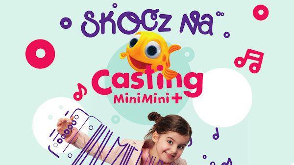 Casting dzieci dla stacji MiniMini+!