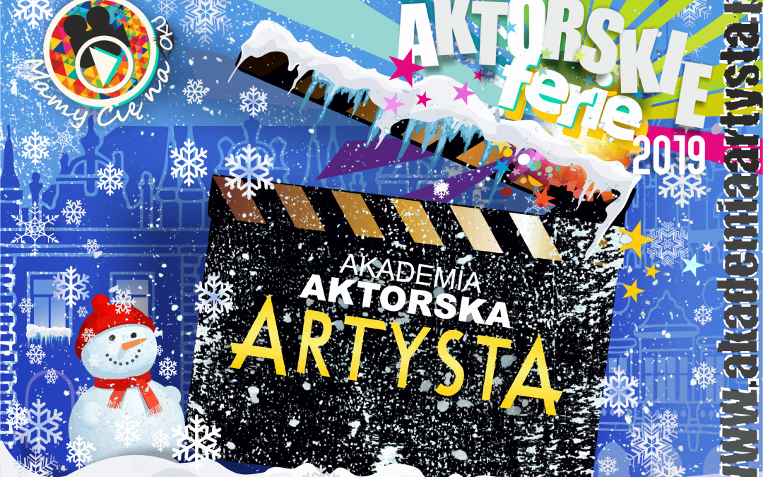 ZAPISY NA FERIE AKTORSKIE 2019 – STARTUJEMY!