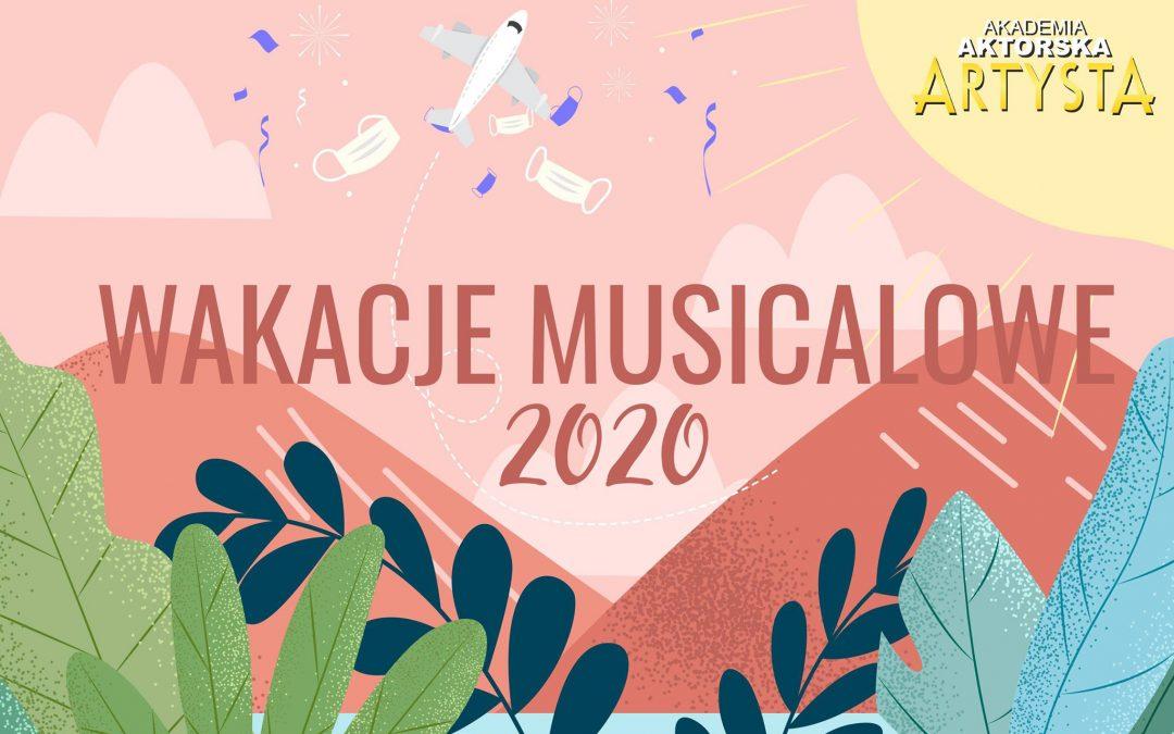 WAKACJE MUSICALOWE 2020 – ruszyły zapisy!