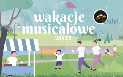 wakacje musicalowe 2021